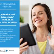 Fachchat Video und Datenschutz